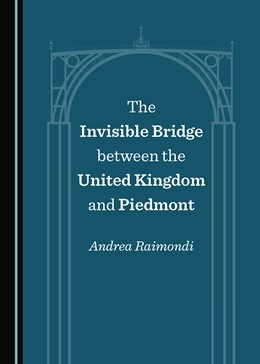 Abbildung von The Invisible Bridge between the United Kingdom and Piedmont | 1. Auflage | 2019 | beck-shop.de
