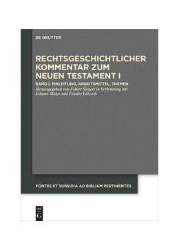 Abbildung von Siegert   Rechtsgeschichtlicher Kommentar zum Neuen Testament I   1. Auflage   2022   10   beck-shop.de