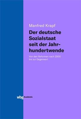 Abbildung von Krapf | Der deutsche Sozialstaat seit der Jahrhundertwende | 1. Auflage | 2019 | beck-shop.de