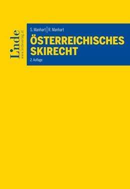 Abbildung von Manhart | Österreichisches Skirecht | 2. Auflage 2019 | 2019