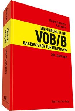 Abbildung von Kapellmann / Langen | Einführung in die VOB/B | 28. Auflage | 2019 | Basiswissen für die Praxis
