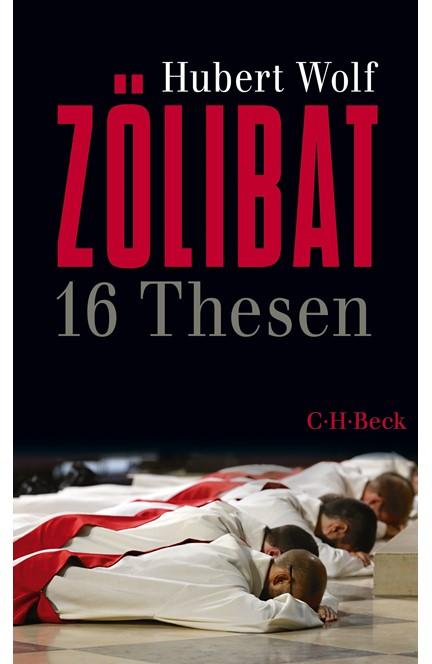 Cover: Hubert Wolf, Zölibat