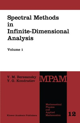 Abbildung von Berezansky / Kondratiev | Spectral Methods in Infinite-Dimensional Analysis | 1995 | Volume I Volume II | 12/1-2