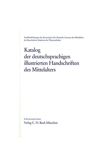 Cover: , Katalog der deutschsprachigen illustrierten Handschriften des Mittelalters Band 4/2, Lfg. 1/2: 38