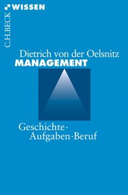 Abbildung von Oelsnitz, Dietrich von der | Management | 1. Auflage | 2009 | 2479 | beck-shop.de