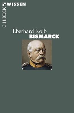 Abbildung von Kolb, Eberhard | Bismarck | 2. Auflage | 2014 | 2476