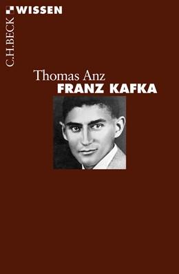Abbildung von Anz, Thomas | Franz Kafka | 2009 | Leben und Werk | 2473