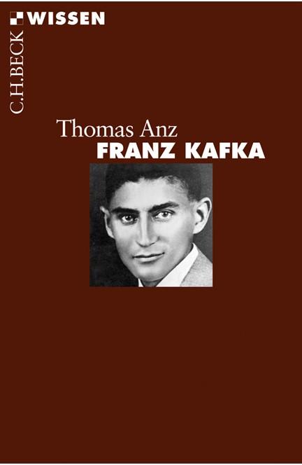 Cover: Thomas Anz, Franz Kafka