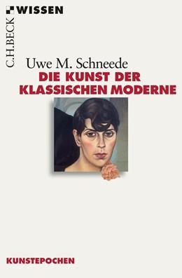Abbildung von Schneede, Uwe M. | Die Kunst der Klassischen Moderne | 2. Auflage | 2014 | 2560