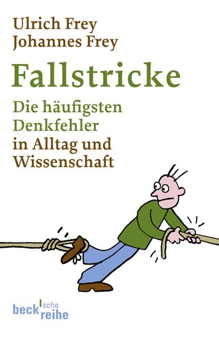 Cover: Johannes Frey|Ulrich Frey, Fallstricke