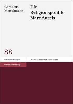 Die Religionspolitik Marc Aurels | Motschmann, 2002 | Buch (Cover)