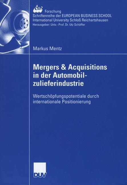 Abbildung von Mentz | Mergers & Acquisitions in der Automobilzulieferindustrie | 2006