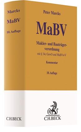 Abbildung von Marcks | Makler- und Bauträgerverordnung : MaBV | 10. Auflage | 2019 | mit § 34c GewO, sonstigen eins...
