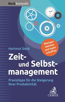 Abbildung von Sieck | Zeit- und Selbstmanagement | 2019 | Praxistipps für die Steigerung...