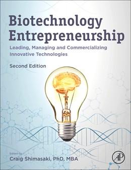 Abbildung von Shimasaki | Biotechnology Entrepreneurship | 2020 | Leading, Managing and Commerci...