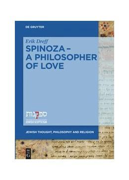 Abbildung von Dreff   Spinoza. A Philosopher of Love   2020   6