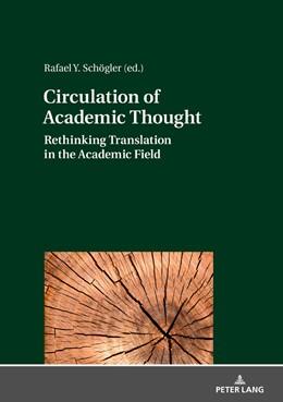 Abbildung von Schögler   Circulation of Academic Thought   2019   Rethinking Translation in the ...