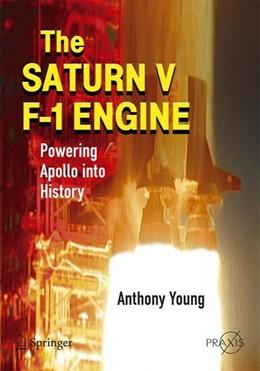 Abbildung von Young | The Saturn V F-1 Engine | 2019 | Powering Apollo into History