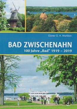 Abbildung von Marklein | Bad Zwischenahn | 2019 | 100 Jahre