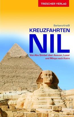 Abbildung von Kreißl | Reiseführer Kreuzfahrten Nil | 4. Auflage | 2019 | beck-shop.de