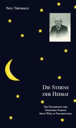 Abbildung von Paul Theobald | Die Sterne der Heimat | 1. Auflage | 2019 | beck-shop.de