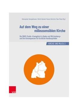 Abbildung von Hempelmann / Heckel | Auf dem Weg zu einer milieusensiblen Kirche | 2. Auflage | 2019 | beck-shop.de