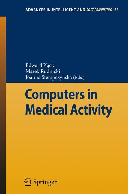 Computers in Medical Activity | Kacki / Rudnicki / Stempczynska, 2009 | Buch (Cover)