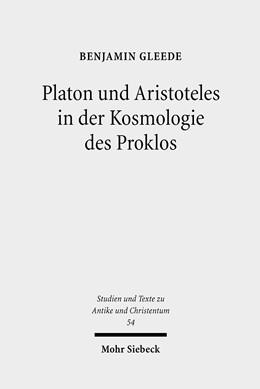 Abbildung von Gleede | Platon und Aristoteles in der Kosmologie des Proklos | 2009 | Ein Kommentar zu den 18 Argume... | 54