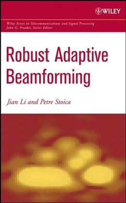 Abbildung von Li / Stoica | Robust Adaptive Beamforming | 1. Auflage | 2005 | beck-shop.de