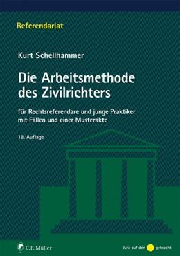 Abbildung von Schellhammer | Die Arbeitsmethode des Zivilrichters | 18. Auflage | 2019 | beck-shop.de