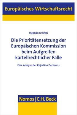 Abbildung von Kreifels | Die Prioritätensetzung der Europäischen Kommission beim Aufgreifen kartellrechtlicher Fälle | 1. Auflage | 2019 | 65 | beck-shop.de