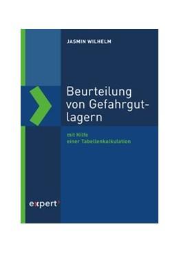 Abbildung von Wilhelm | Beurteilung von Gefahrgutlagern | 2019 | mit Hilfe einer Tabellenkalkul...