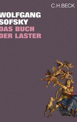 Abbildung von Sofsky, Wolfgang | Das Buch der Laster | 2009