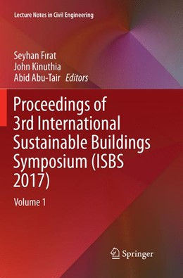 Abbildung von Abu-Tair / Firat / Kinuthia | Proceedings of 3rd International Sustainable Buildings Symposium (ISBS 2017) | Softcover reprint of the original 1st ed. 2018 | 2019 | Volume 1