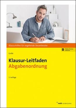 Abbildung von Große | Klausur-Leitfaden Abgabenordnung | 3. Auflage | 2019 | Klausurhilfen für angehende St...