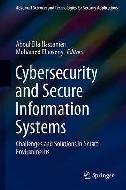 Abbildung von Hassanien / Elhoseny | Cybersecurity and Secure Information Systems | 1st ed. 2019 | 2019