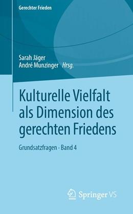 Abbildung von Jäger / Munzinger   Kulturelle Vielfalt als Dimension des gerechten Friedens   1. Auflage   2019   beck-shop.de