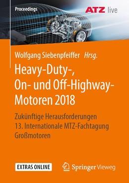 Abbildung von Siebenpfeiffer | Heavy-Duty-, On- und Off-Highway-Motoren 2018 | 2019 | Zukünftige Herausforderungen 1...