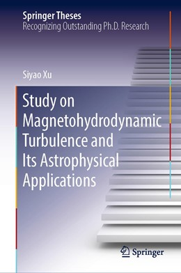 Abbildung von Xu | Study on Magnetohydrodynamic Turbulence and Its Astrophysical Applications | 1st ed. 2019 | 2019