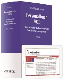 Abbildung von Küttner | Personalbuch 2020 | 27., vollständig neubearbeitete Auflage | 2020 | Arbeitsrecht, Lohnsteuerrecht,...