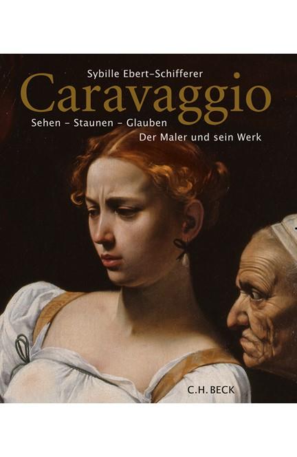 Cover: Sybille Ebert-Schifferer, Caravaggio