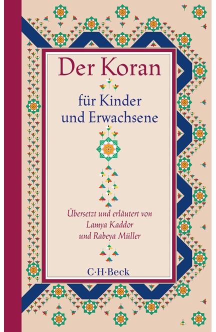 Cover: Lamya Kaddor|Rabeya Müller, Der Koran für Kinder und Erwachsene