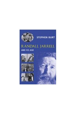 Abbildung von Burt | Randall Jarrell and His Age | 2002