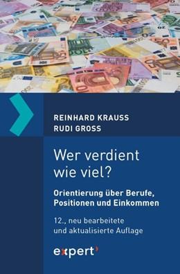 Abbildung von Krauss / Groß | Wer verdient wie viel? | 12. Auflage | 2019 | beck-shop.de