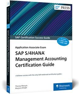 Abbildung von Marquis / Wright   SAP S/4HANA Management Accounting Certification Guide   2019   Application Associate Exam