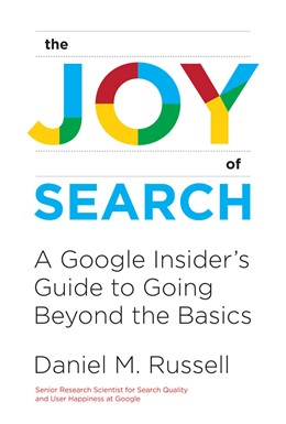 Abbildung von Russell | The Joy of Search | 2019 | A Google Insider's Guide to Go...