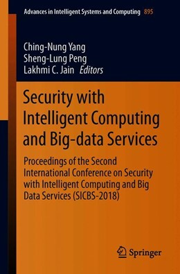 Abbildung von Yang / Peng / Jain | Security with Intelligent Computing and Big-data Services | 1st ed. 2020 | 2019 | Proceedings of the Second Inte... | 895