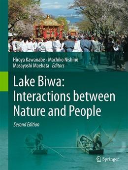 Abbildung von Kawanabe / Nishino / Maehata | Lake Biwa: Interactions between Nature and People | 1st ed. 2020 | 2020 | Second Edition