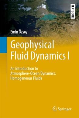 Abbildung von Özsoy | Geophysical Fluid Dynamics I | 1st ed. 2020 | 2020 | An Introduction to Atmosphere—...