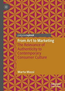 Abbildung von Massi | From Art to Marketing | 1st ed. 2020 | 2020 | The Relevance of Authenticity ...
